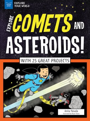 cover image of Explore Comets and Asteroids!