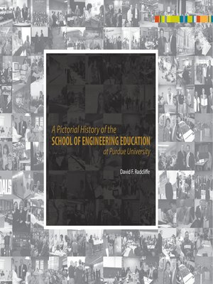 cover image of A Pictorial History of the School of Engineering Education at Purdue University