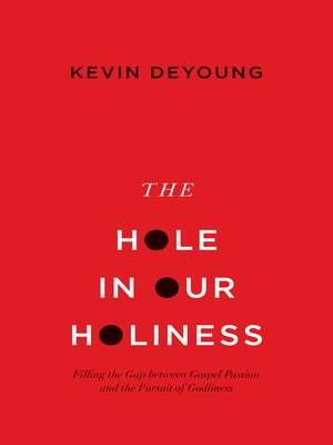 cover image of The Hole in Our Holiness