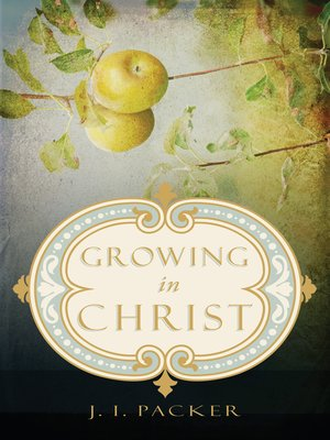 cover image of Growing in Christ
