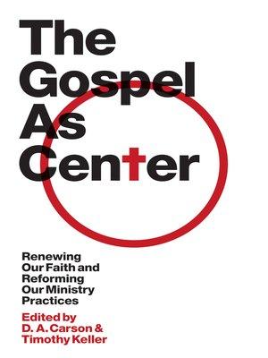 cover image of The Gospel as Center
