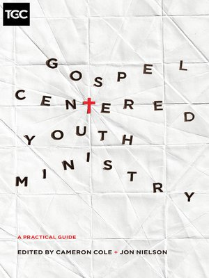 cover image of Gospel-Centered Youth Ministry