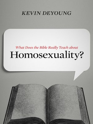 cover image of What Does the Bible Really Teach about Homosexuality?