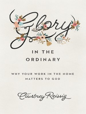 cover image of Glory in the Ordinary