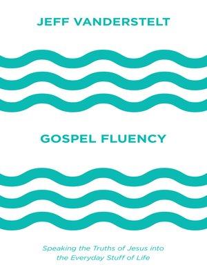 cover image of Gospel Fluency