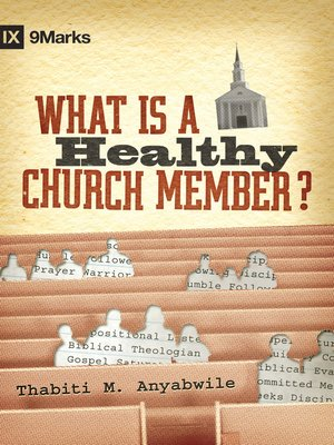 cover image of What Is a Healthy Church Member?