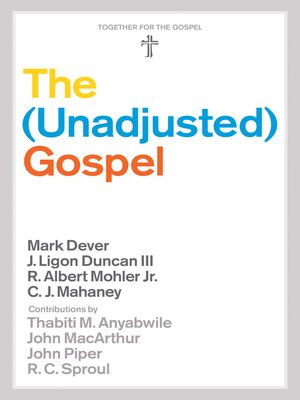 cover image of The Unadjusted Gospel