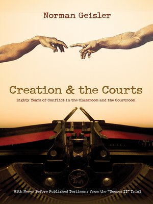 "cover image of Creation and the Courts (With Never Before Published Testimony from the ""Scopes II"" Trial)"