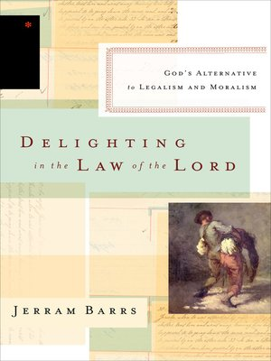 cover image of Delighting in the Law of the Lord