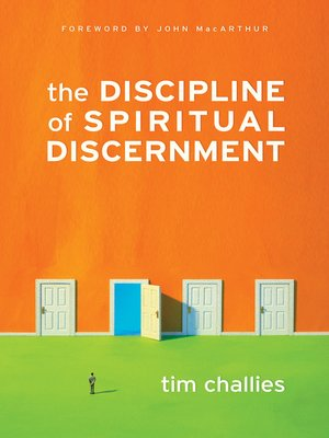 cover image of The Discipline of Spiritual Discernment (Foreword by John MacArthur)
