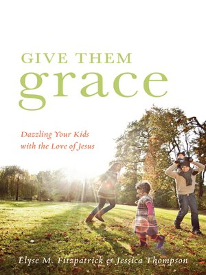 cover image of Give Them Grace