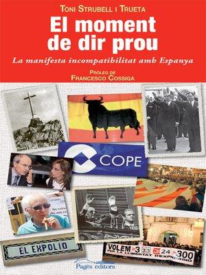 cover image of El moment de dir prou