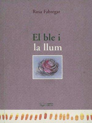 cover image of El ble i la llum