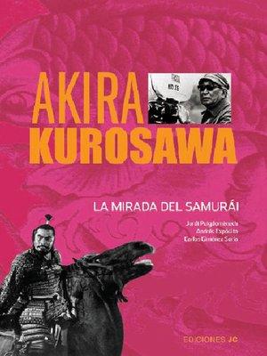 cover image of Akira Kurosawa