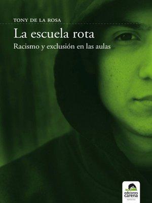 cover image of La escuela rota