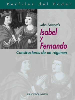 cover image of Isabel y Fernando. Constructores de un régimen