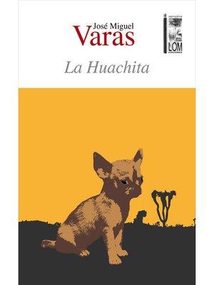 cover image of La Huachita