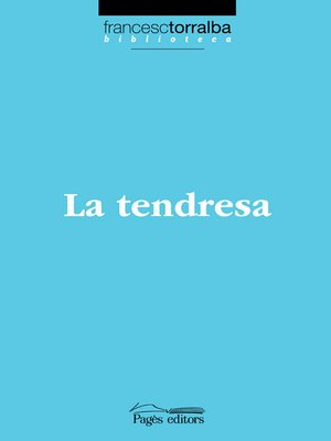 cover image of La tendresa