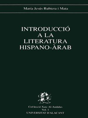 cover image of Introducció a la literatura hispano-àrab