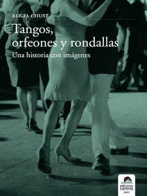 cover image of Tangos, orfeones y rondallas