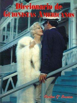 cover image of Diccionario de guionistas americanos