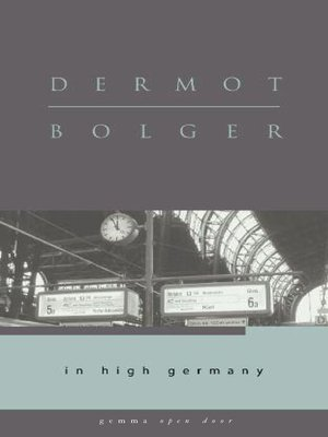 Title details for In High Germany by Dermot Bolger - Available