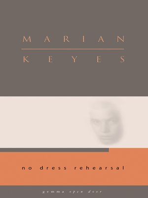 cover image of No Dress Rehearsal