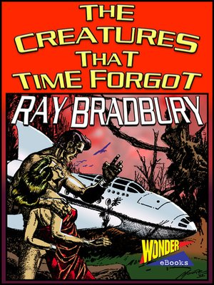 cover image of The Creatures That Time Forgot