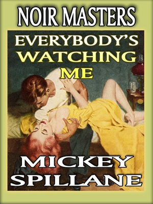 cover image of Everybody Is Watching Me