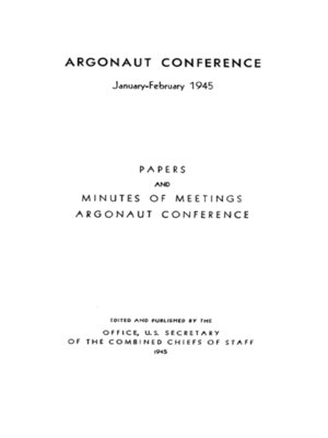 cover image of The Argonaut Conference: January–February 1945
