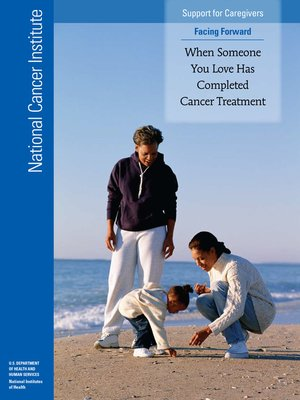 cover image of When Someone You Love Has Completed Cancer Treatment