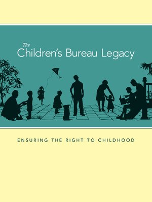 cover image of The Children's Bureau Legacy