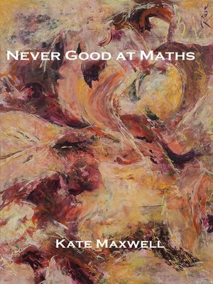 cover image of Never Good at Maths