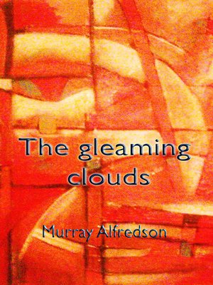 cover image of The Gleaming Clouds