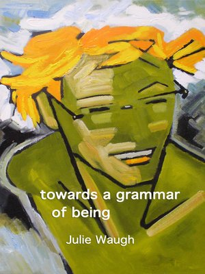 cover image of towards a grammar of being