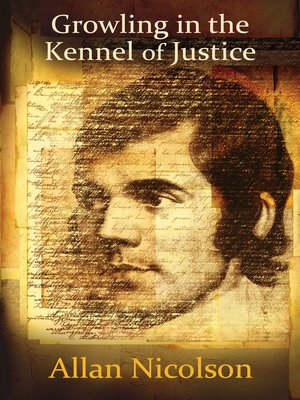 cover image of Growling in the Kennel of Justice