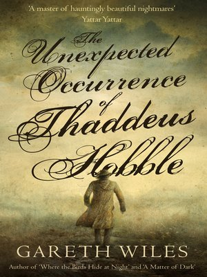 cover image of The Unexpected Occurrence of Thaddeus Hobble