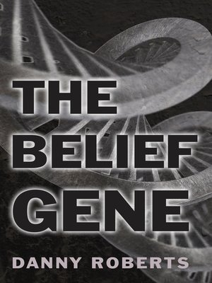 cover image of The Belief Gene