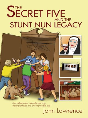 cover image of The Secret Five and the Stunt Nun Legacy