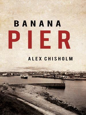 cover image of Banana Pier