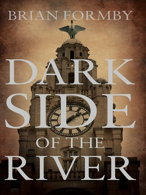 cover image of Dark Side of the River