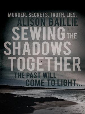 cover image of Sewing the Shadows Together