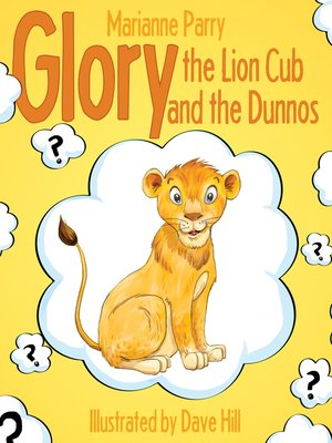 cover image of Glory the Lion Cub and the Dunnos