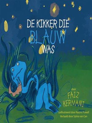 cover image of De kikker die blauw was