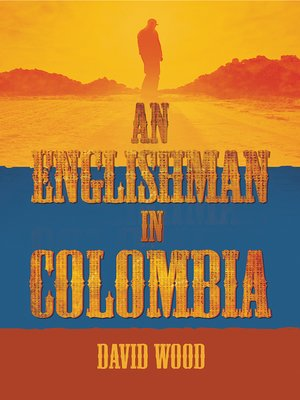 cover image of An Englishman in Colombia