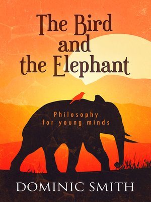 cover image of The Bird and the Elephant