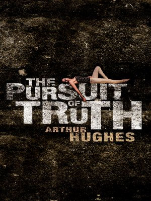 cover image of The Pursuit of Truth
