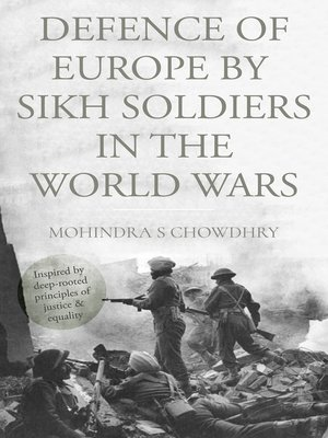 cover image of Defence of Europe by Sikh Soldiers in the World Wars