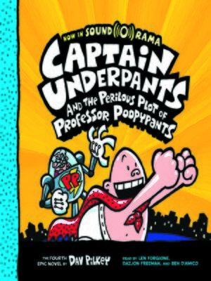 cover image of Captain Underpants and the Perilous Plot of Professor Poopypants