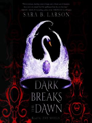 cover image of Dark Breaks the Dawn